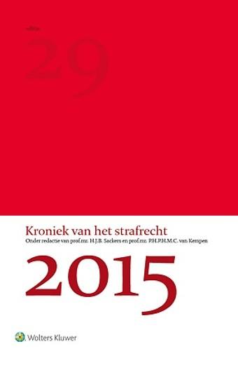 Kroniek van het strafrecht 2015