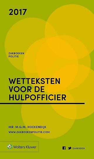 Zakboek Wetteksten voor de Hulpofficier 2017