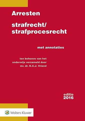 Arresten strafrecht/strafprocesrecht 2016