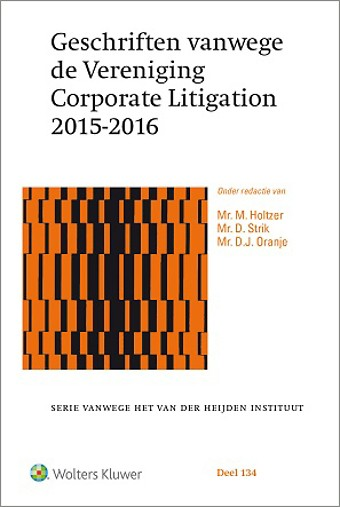Geschriften vanwege de Vereniging Corporate Litigation 2015-2016