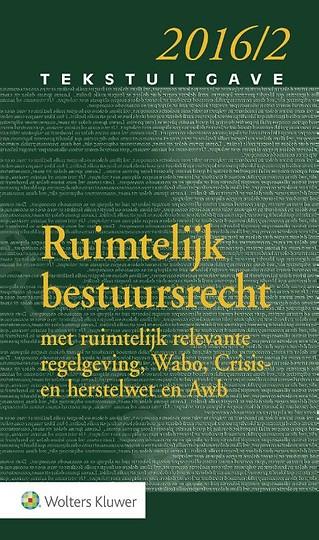 Tekstuitgave Ruimtelijk Bestuursrecht 2016-2