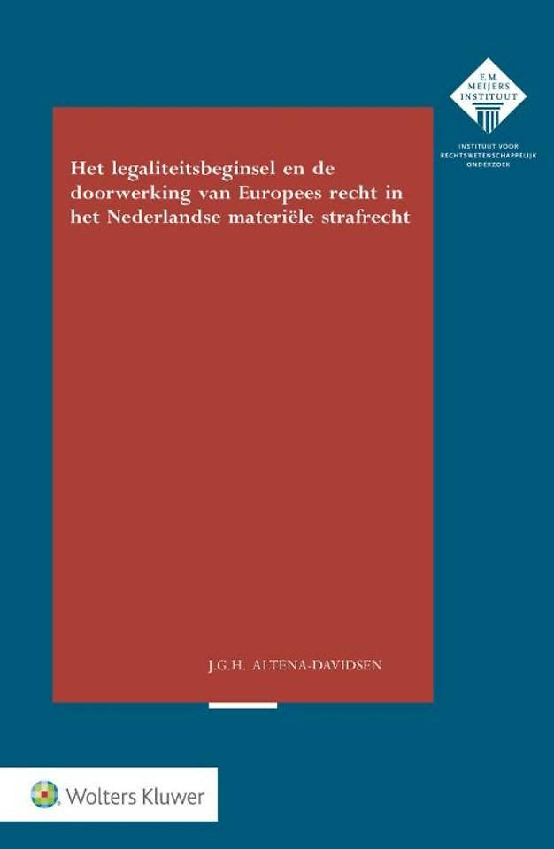 Legaliteitsbeginsel en doorwerking van Europees recht in het Nederlandse materiële strafrecht
