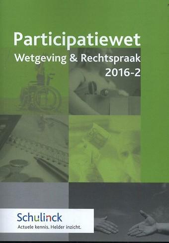 Participatiewet Wetgeving & Rechtspraak 2016-2