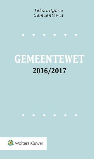 Tekstuitgave Gemeentewet 2016-2017
