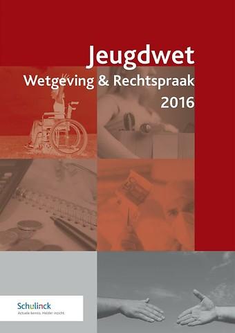 Jeugdwet Wetgeving & Rechtspraak 2016