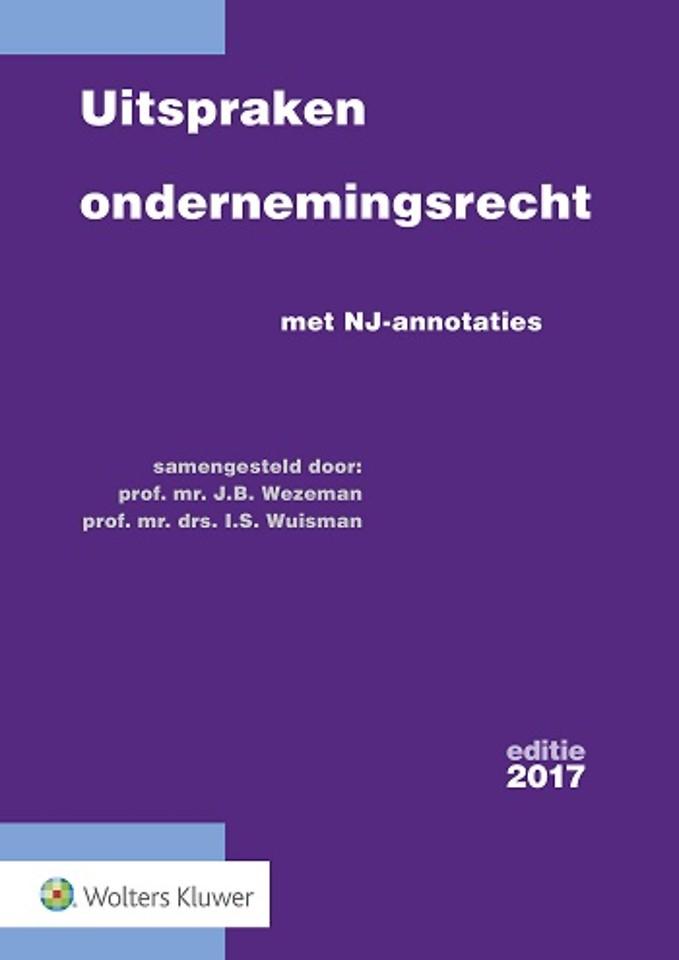 Uitspraken ondernemingsrecht - editie 2017
