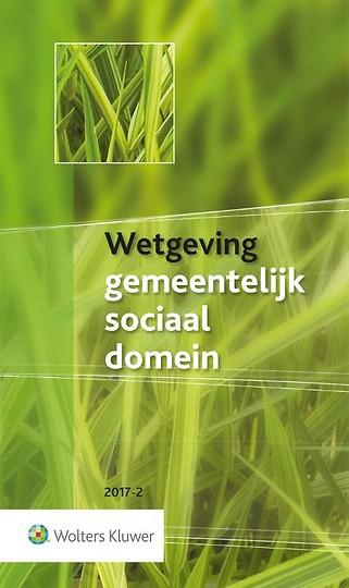 Wetgeving gemeentelijk sociaal domein 2017-2