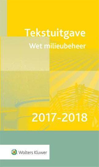 Tekstuitgave Wet milieubeheer 2017-2018