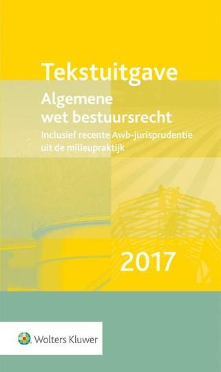 Tekstuitgave Algemene wet bestuursrecht 2017