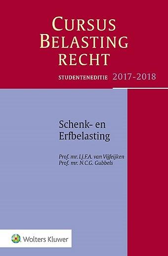 Studenteneditie Cursus Belastingrecht Schenk- en Erfbelasting 2017-2018
