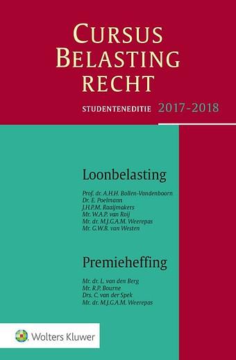 Studenteneditie Cursus Belastingrecht, Loonbelasting/Premieheffing 2017/2018