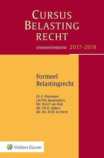 Studenteneditie Cursus Belastingrecht, Formeel Belastingrecht 2017-2018