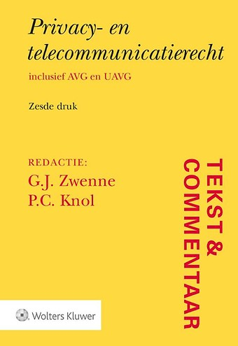 Tekst & Commentaar Privacy- en telecommunicatierecht
