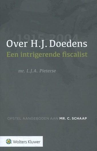 Over H.J. Doedens - Een intrigerende fiscalist