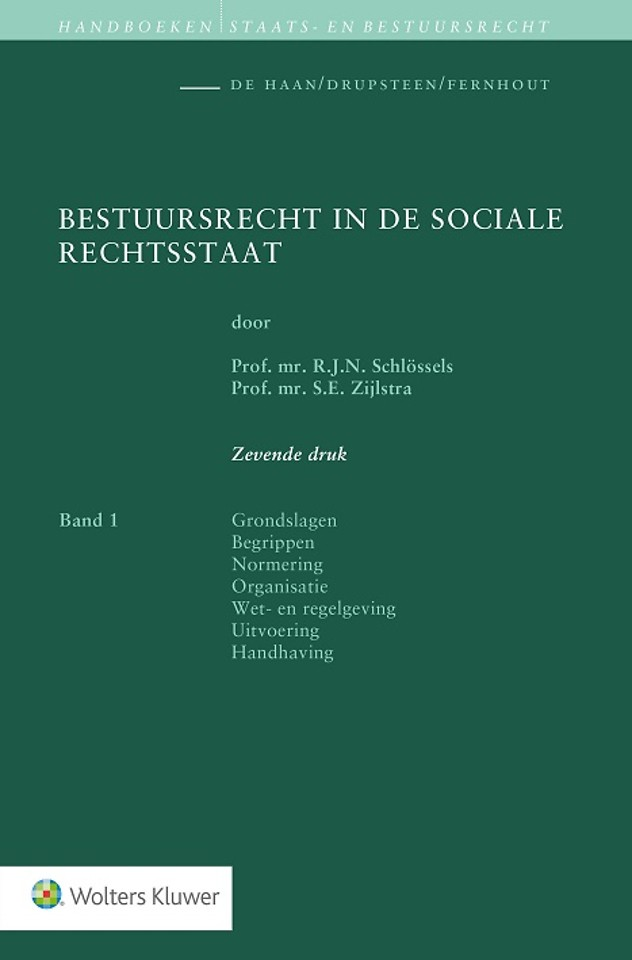 Bestuursrecht in de Sociale Rechtsstaat - Band 1