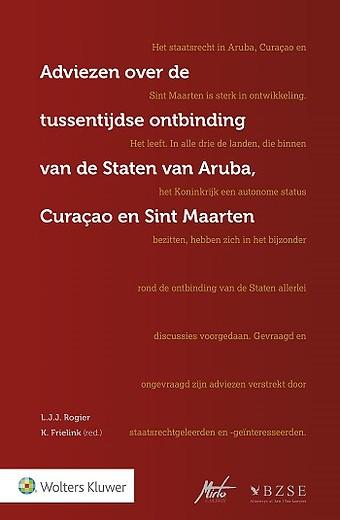 Adviezen over de tussentijdse ontbinding Staten van Aruba, Curaçao en Sint Maarten