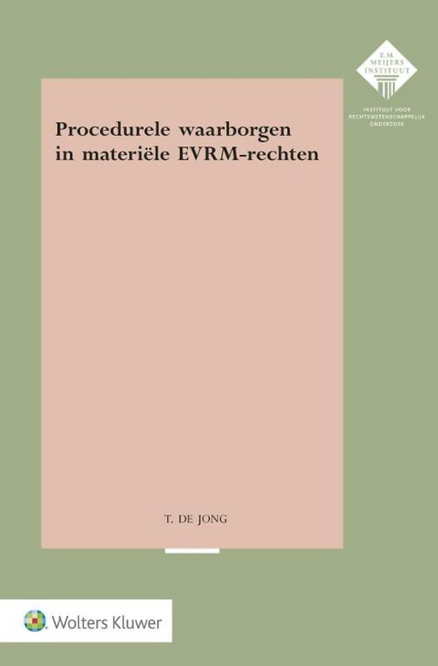 Procedurele waarborgen in materiële EVRM-rechten