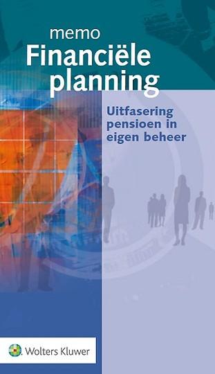 Memo Financiële planning - Uitfasering pensioen in eigen beheer