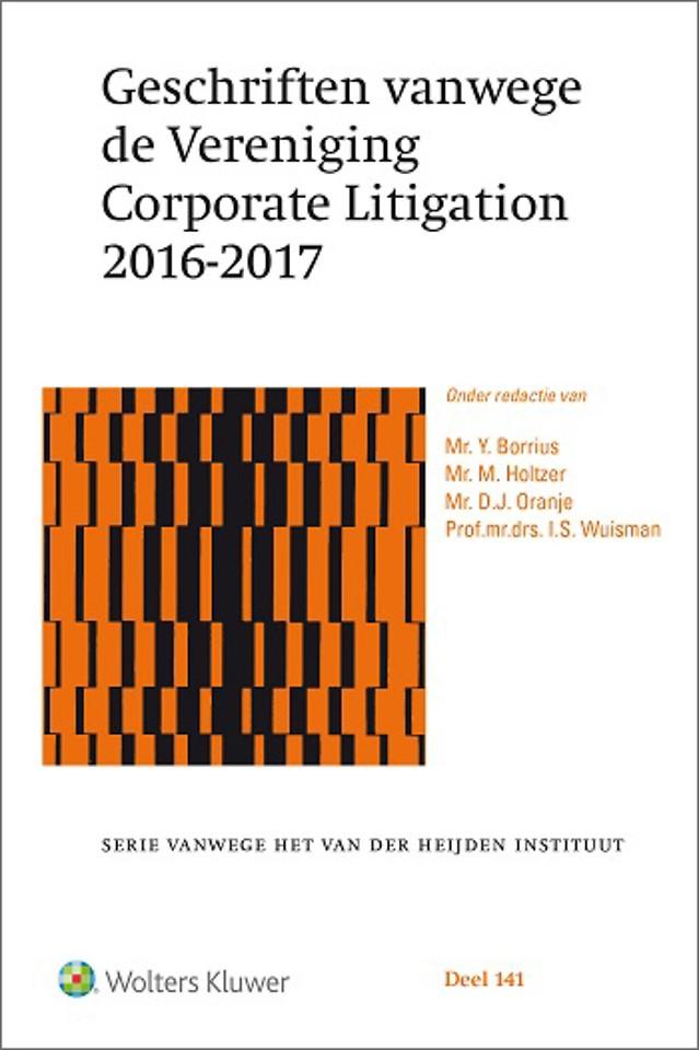 Geschriften vanwege de Vereniging Corporate Litigation 2016-2017