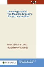 De vele gezichten van Maarten Kroeze's 'bange bestuurders'