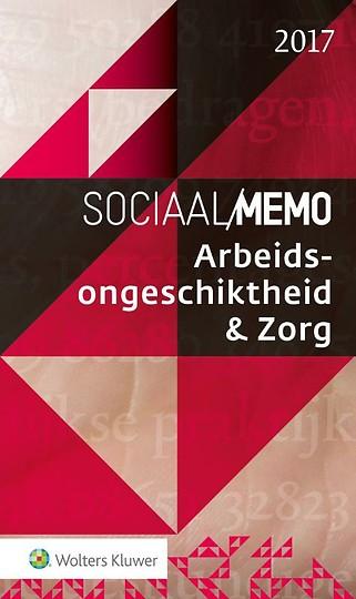 Sociaal Memo Arbeidsongeschiktheid & Zorg 2017