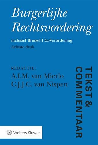 Tekst & Commentaar: Burgerlijke Rechtsvordering