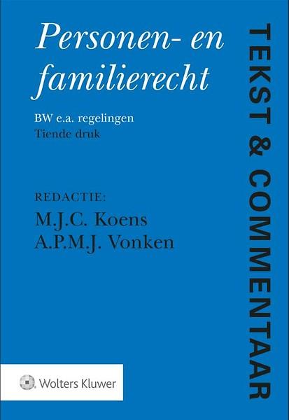 tekst & commentaar: personen- en familierecht door theo koens