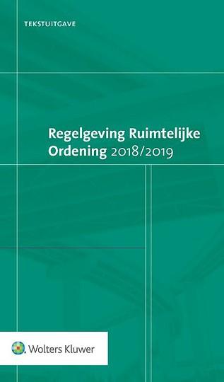 Tekstuitgave Regelgeving Ruimtelijke Ordening 2018/2019