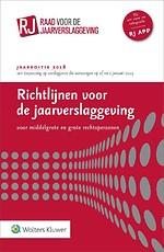 Richtlijnen voor de jaarverslaggeving, middelgrote en grote rechtspersonen 2018 (luxe editie)