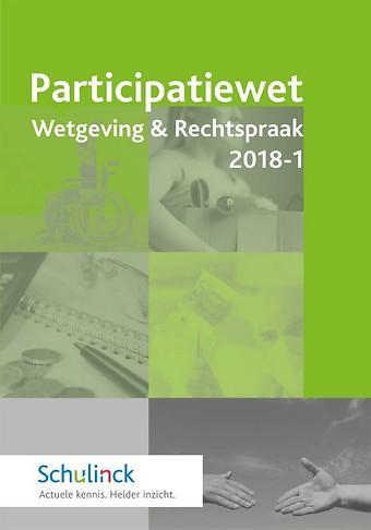 Participatiewet Wetgeving & Rechtspraak 2018-1