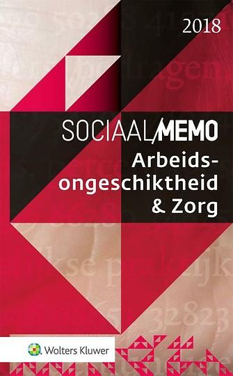 Sociaal Memo Arbeidsongeschiktheid & Zorg 2018