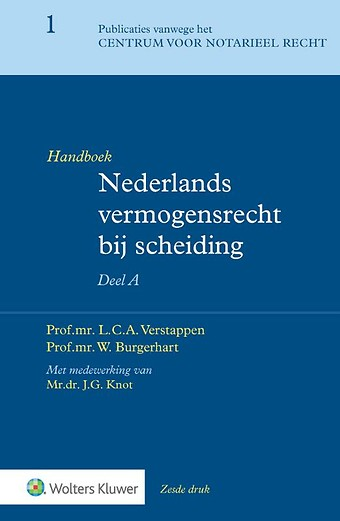 Handboek voor het Nederlands vermogensrecht bij scheiding - Algemeen deel A