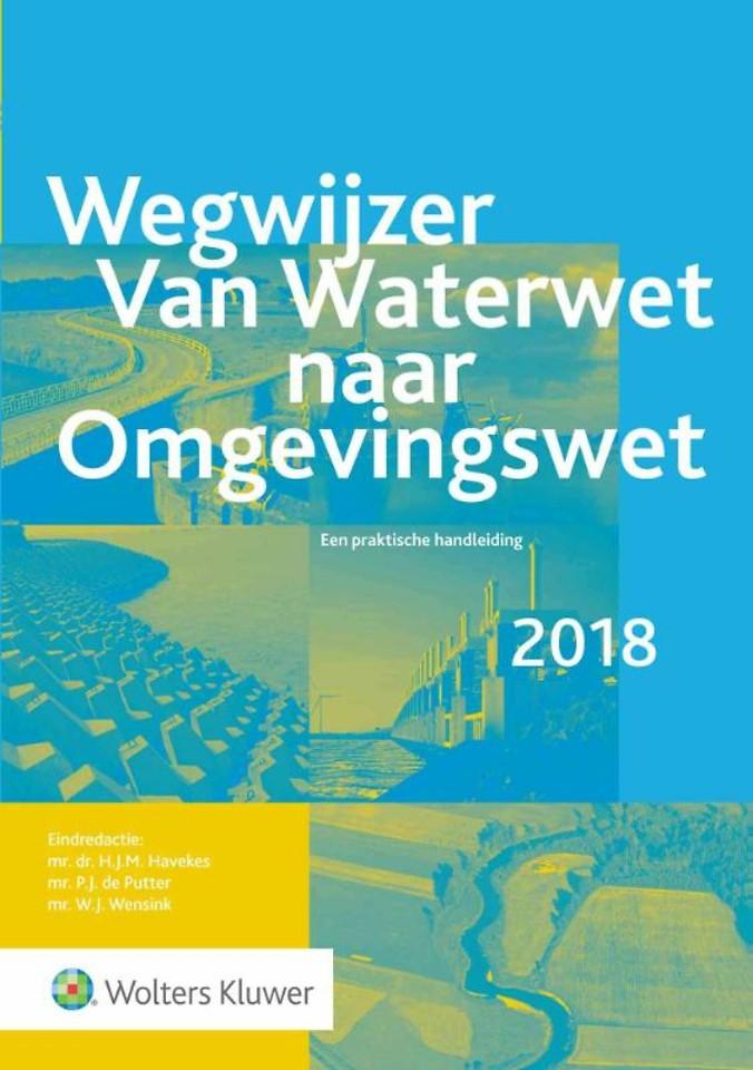 Wegwijzer van Waterwet naar Omgevingswet