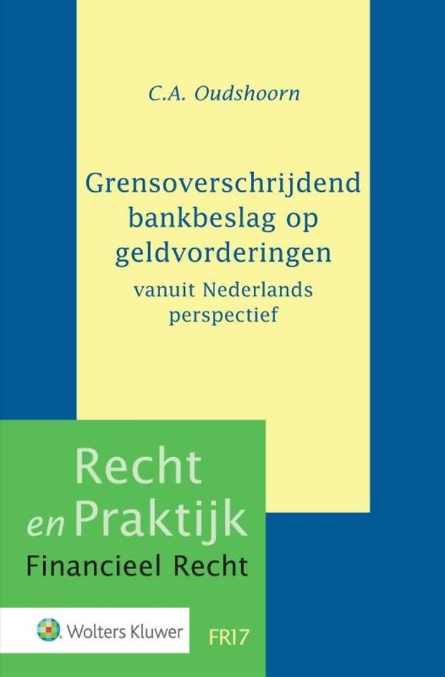 Grensoverschrijdend bankbeslag op geldvorderingen