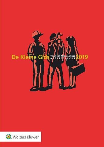 De Kleine Gids voor het Nederlandse Arbeidsrecht 2019