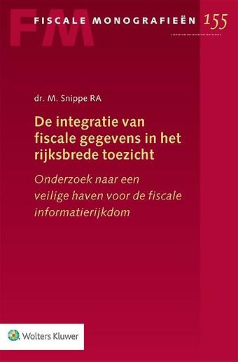De integratie van fiscale gegevens in het rijksbrede toezicht