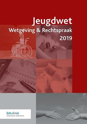 Jeugdwet Wetgeving & Rechtspraak 2019