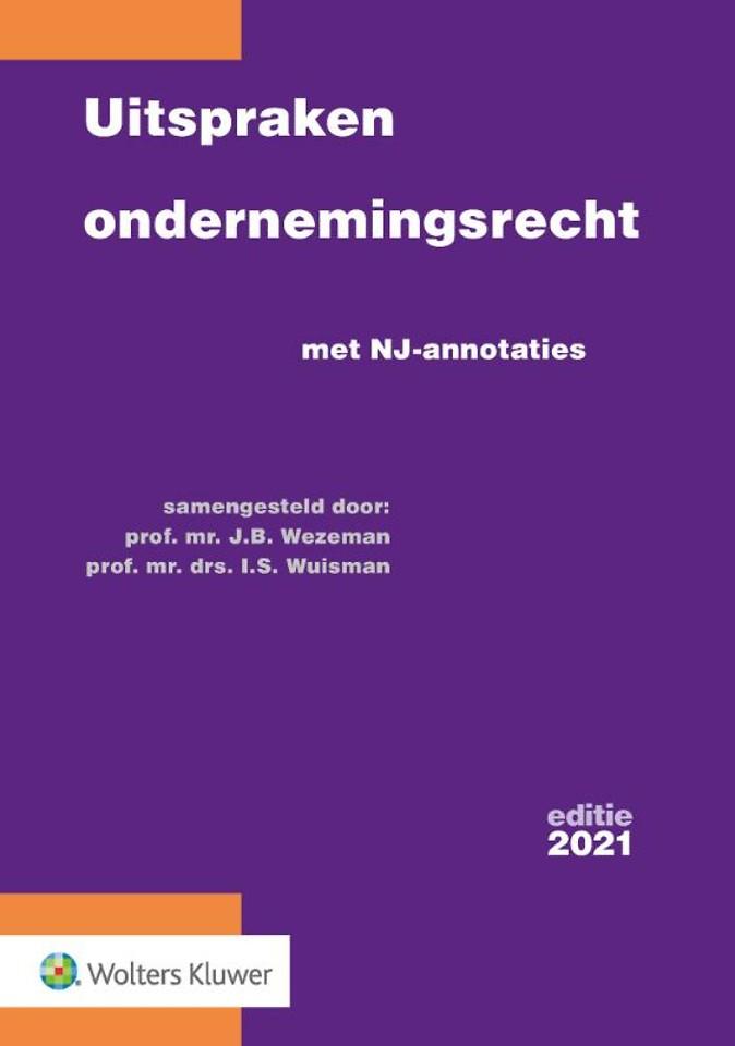 Uitspraken ondernemingsrecht - editie 2021