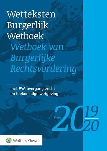 Wetteksten Burgerlijk Wetboek / Wetboek van Burgerlijke Rechtsvordering - editie 2019-2020