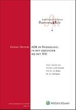 Going Dutch - ADR in Nederland, in het bijzonder bij het NAI
