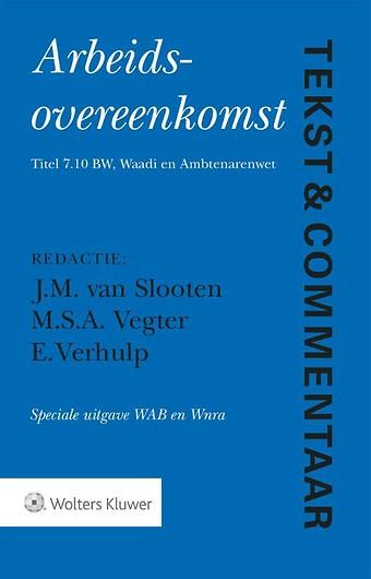 Tekst & Commentaar Arbeidsovereenkomst - Speciale uitgave Wab en Wnra
