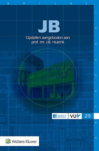 JB - Opstellen aangeboden aan prof. mr. J.B. Huizink