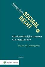 Arbeidsrechtelijke aspecten van een reorganisatie