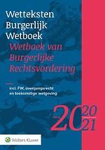 Wetteksten Burgerlijk Wetboek / Wetboek van Burgerlijke Rechtsvordering - editie 2020-2021