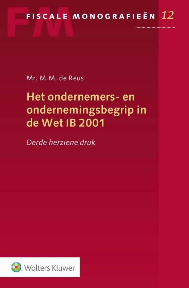 Het ondernemers- en ondernemingsbegrip in de Wet IB 2001