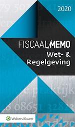 Fiscaal Memo Wet- & Regelgeving 2020