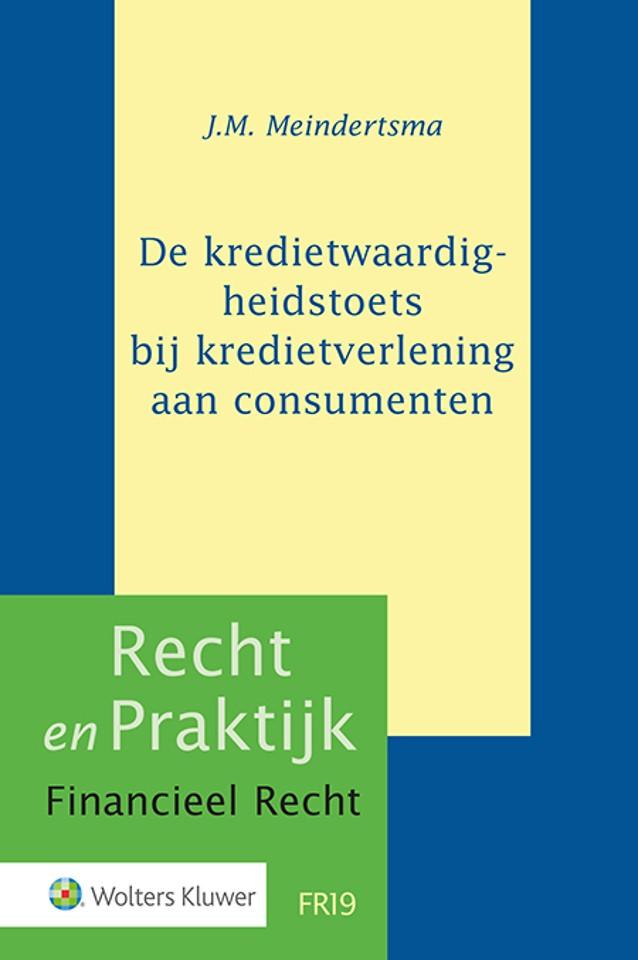 De kredietwaardigheidstoets bij kredietverlening aan consumenten