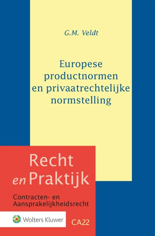 Europese productnormen en privaatrechtelijke normstelling
