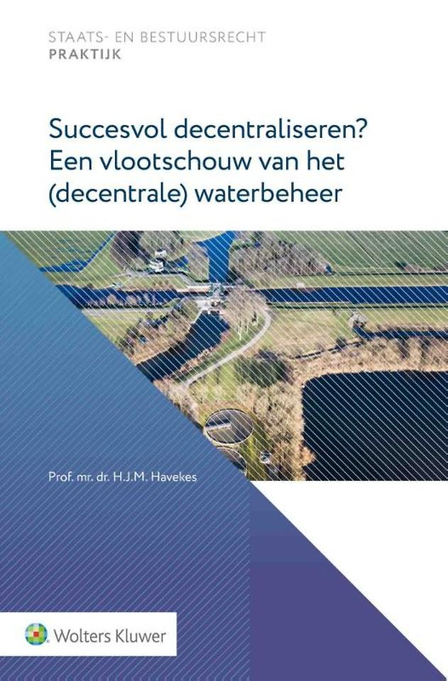 Succesvol decentraliseren? Een vlootschouw van het (decentrale) waterbeheer