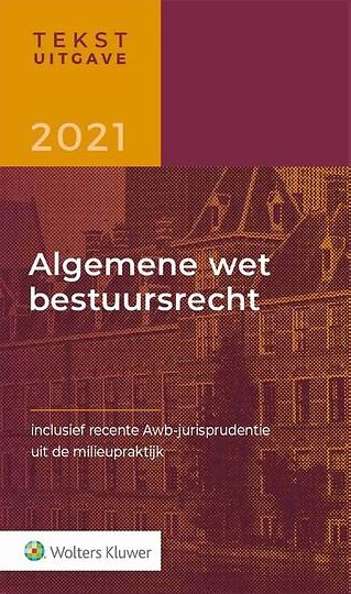 Tekstuitgave Algemene wet bestuursrecht 2021